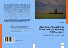 Modelling of Global Crop Production and Resulting N2O Emissions kitap kapağı