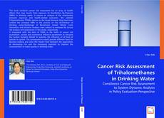 Couverture de Cancer Risk Assessment of Trihalomethanes in Drinking Water