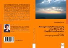 Bookcover of Konzeptionelle Untersuchung einer Flying Wing Zweideckkonfiguration