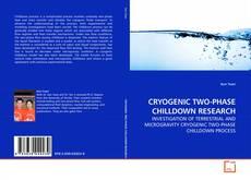 Capa do livro de CRYOGENIC TWO-PHASE CHILLDOWN RESEARCH