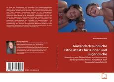Bookcover of Anwenderfreundliche Fitnesstests für Kinder und Jugendliche