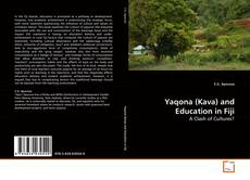 Bookcover of Yaqona (Kava) and Education in Fiji
