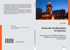 Обложка Kulturelle Großprojekte im Quartier