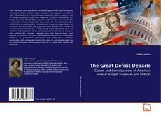 Portada del libro de The Great Deficit Debacle