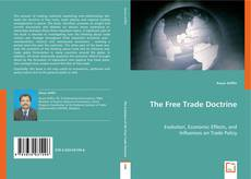 Bookcover of The Free Trade Doctrine