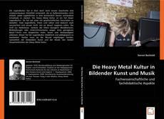 Portada del libro de Die Heavy Metal Kultur in Bildender Kunst und Musik