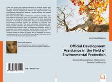 Bookcover of Official Development Assistance in the Field of Environmental Protection