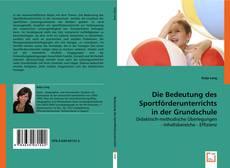 Bookcover of Die Bedeutung des Sportförderunterrichts in der Grundschule