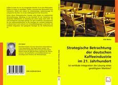 Buchcover von Strategische Betrachtung der deutschen Kaffeeindustrie im 21. Jahrhundert