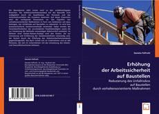 Buchcover von Erhöhung der Arbeitssicherheit auf Baustellen
