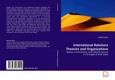 Buchcover von International Relations Theories and Organizations