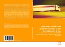 Buchcover von Grenzüberschreitende Zusammenarbeit in der Europäischen Union
