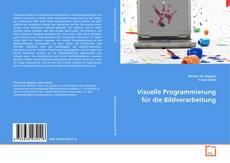 Visuelle Programmierung für die Bildverarbeitung kitap kapağı