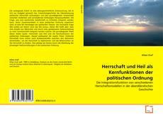 Copertina di Herrschaft und Heil als Kernfunktionen der politischen Ordnung