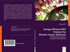 Bookcover of Energy Efficient MAC Protocol for Wireless Sensor Networks