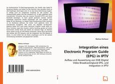 Capa do livro de Integration eines Electronic Program Guide (EPG) in IPTV