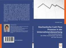 Buchcover von Stochastische Cash Flow Prozesse in der Unternehmensbewertung