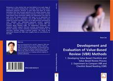 Bookcover of Development and Evaluation of Value-Based Review (VBR) Methods