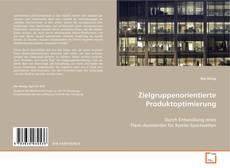 Buchcover von Zielgruppenorientierte Produktoptimierung