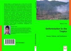 Couverture de Deforestation in the Tropics
