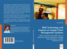 Bookcover of RFID Technology and Impacts on Supply Chain Management Systems