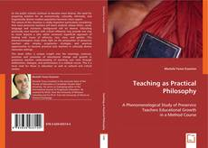 Bookcover of Teaching as Practical Philosophy