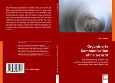 Bookcover of Organisierte Kommunikation ohne Gesicht