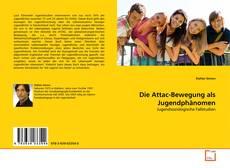 Borítókép a  Die Attac-Bewegung als Jugendphänomen - hoz