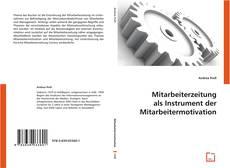 Bookcover of Mitarbeiterzeitung als Instrument der Mitarbeitermotivation