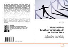 Demokratie und Bewohnerpartizipation in der Sozialen Stadt kitap kapağı