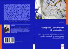Bookcover of European City Tourism Organisations