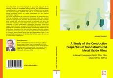 Copertina di A Study of the Conductive Properties of Nanostructured Metal Oxide Films