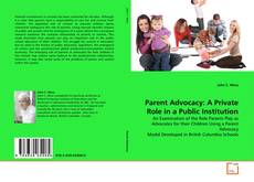 Bookcover of Parent Advocacy: A Private Role in a Public Institution