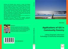 Bookcover of Applications of GIS in Community Forestry