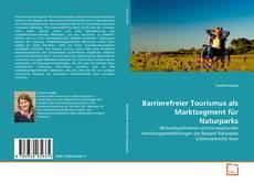 Capa do livro de Barrierefreier Tourismus als Marktsegment für Naturparks