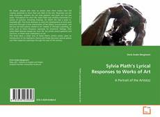 Couverture de Sylvia Plath's Lyrical Responses to Works of Art