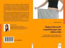 Bookcover of Makronährstoffempfehlungen der Atkins-Diät