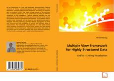 Buchcover von Multiple View Framework for Highly Structured Data