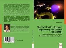 Bookcover of The Constructive Systems Engineering Cost Model (COSYSMO)