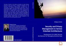 Bookcover of Security and Privacy Management in Service Oriented Architectures