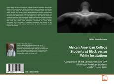 Buchcover von African American College Students at Black versus White Institutions