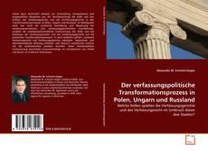 Borítókép a  Der verfassungspolitische Transformationsprozess in Polen, Ungarn und Russland - hoz