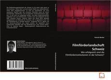 Bookcover of Filmförderlandschaft Schweiz
