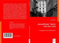 """Buchcover von """"Gewaltfreies"""" Berlin 1933 bis 1939"""