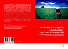 Portada del libro de Journalismus in Bulgarien siebzehn Jahre  nach dem Systemwechsel
