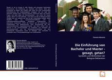 Portada del libro de Die Einführung von Bachelor und Master - gesagt, getan?