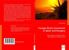 Foreign Direct Investment in Spain and Hungary kitap kapağı