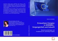 Borítókép a  Erneuerbare Energien in INTERREG - Vergangenheit und Zukunft - hoz
