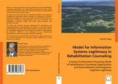Bookcover of Model for Information Systems Legitimacy in Rehabilitation Counseling