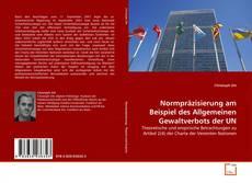 Buchcover von Normpräzisierung am Beispiel des Allgemeinen Gewaltverbots der UN
